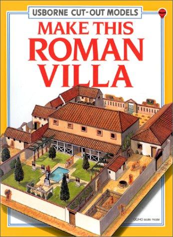 9780746004623: Make This Roman Villa (Usborne Cut Out Models)