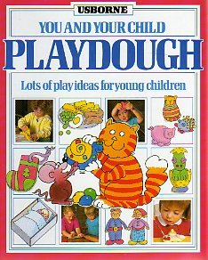 9780746004654: Playdough (You and Your Child)