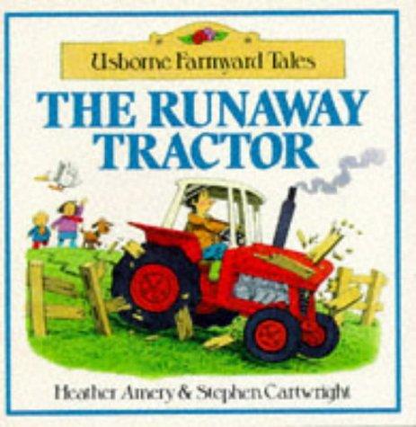 9780746004722: The Runaway Tractor (Farmyard Tales Readers)