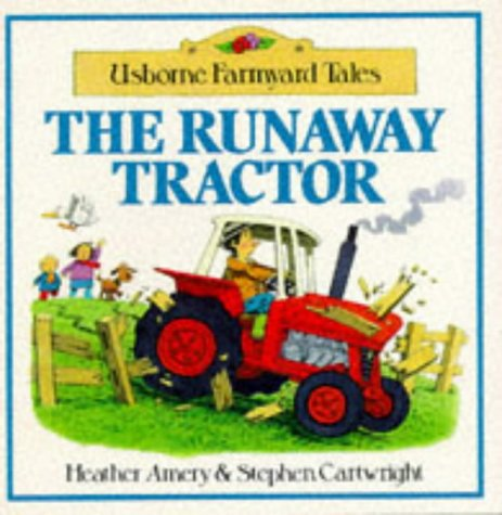 9780746004722: The Runaway Tractor (Farmyard Tales Readers)