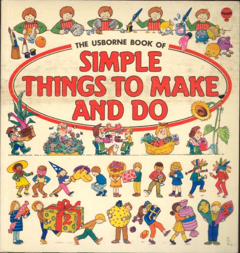 9780746005491: The Usborne Book of Simple Things to Make and Do
