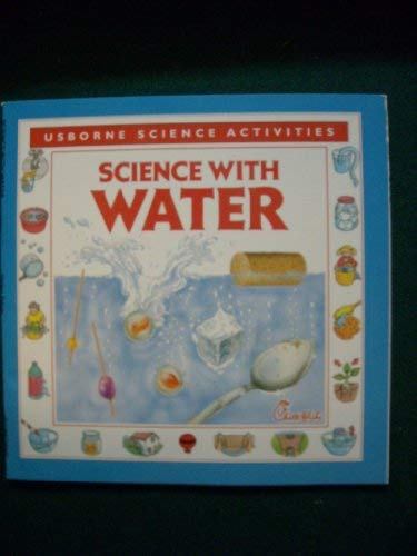 9780746006047: Science With Water (Usborne Science Activities)