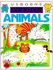 9780746006160: Usborne Dot to Dot Animals (Dot to Dot Series)