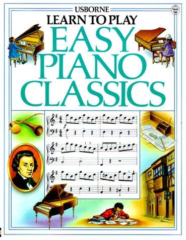 9780746006436: Easy Piano Classics (Usborne Learn to Play)