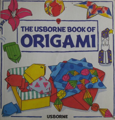 9780746006498: The Usborne Book of Origami