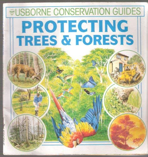 Protecting Trees and Forests (Green Guides Series): Brooks, Felicity