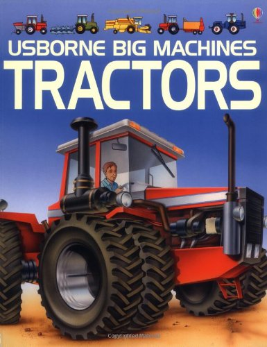 9780746006719: The Usborne Book of Tractors (Young Machines Series)