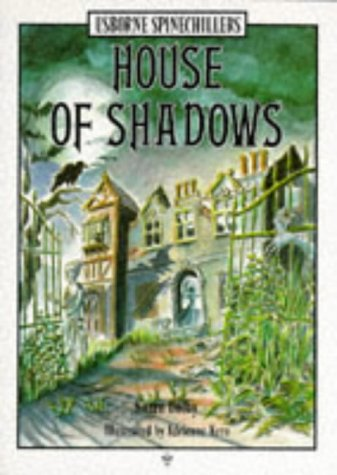 9780746006795: House of Shadows (Usborne Illustrated Spinechillers)