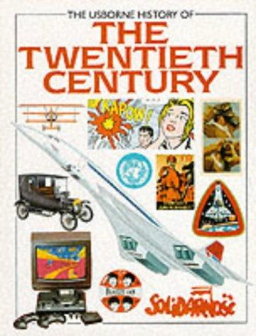 9780746007020: Usborne History of the Twentieth Century