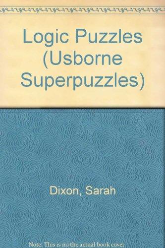 9780746007341: Logic Puzzles (Usborne Superpuzzles)