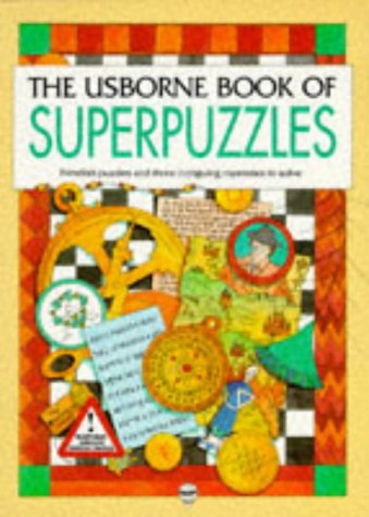9780746007358: Usborne Book of Superpuzzles: Map/Logic/Code (Usborne Superpuzzles)