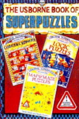 9780746007365: Usborne Book of Superpuzzles: Map/Logic/Code (Usborne Superpuzzles)