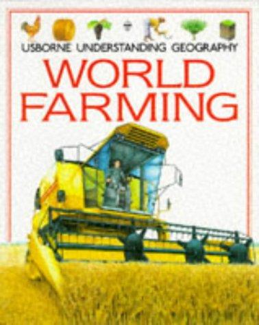 9780746007372: World Farming (Usborne Understanding Geography)