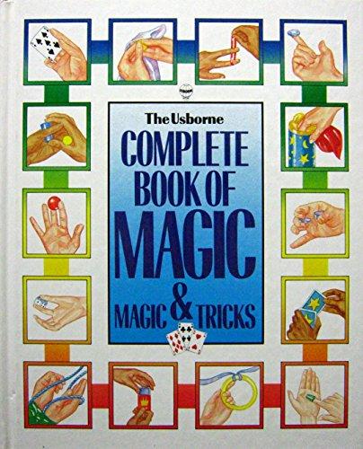 9780746007426: The Usborne Complete Book of Magic & Magic Tricks