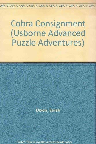 9780746007525: Cobra Consignment (Usborne Advanced Puzzle Adventures S.)