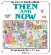 9780746007945: Then and Now (Usborne Talkabout Books)