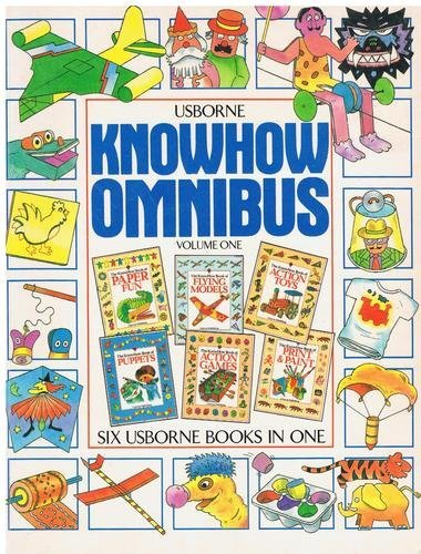 9780746008027: Usborne Know How Omnibus: v. 1 (Know How Books)