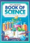 9780746008300: The Usborne Book of Science: An Introduction to Biology, Physics and Chemistry