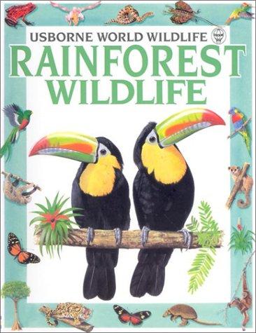 9780746009406: Rainforest Wildlife (World Wildlife Series)