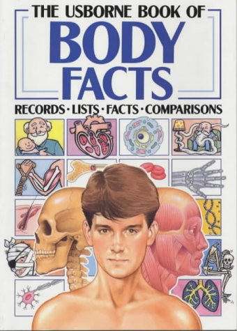 9780746009482: The Usborne Book of Body Facts (Facts and Lists)
