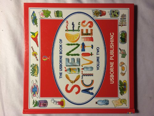 9780746009789: The Usborne Book of Science Activities, Vol. 2