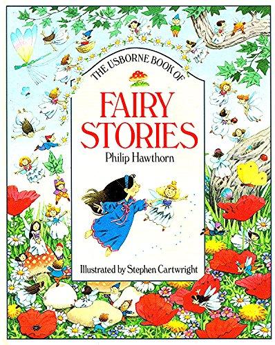 9780746009796: The Usborne Book of Fairy Stories (Usborne Stories)