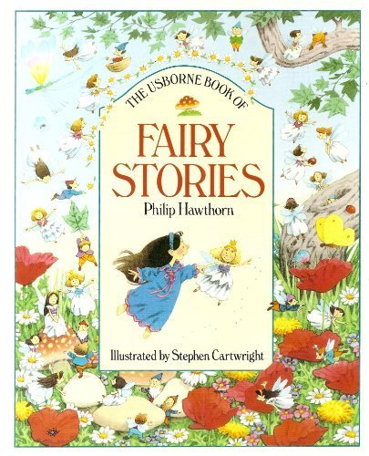 9780746009796: The Usborne Book of Fairy Stories (Usborne Stories)