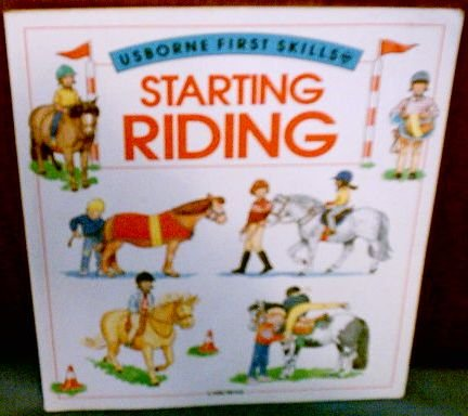 Starting Riding (Usborne First Skills Series): Helen Edom