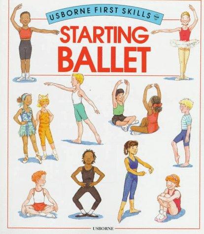 9780746009826: Starting Ballet