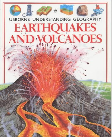 9780746009840: Earthquakes and Volcanoes (Usborne Understanding Geography)
