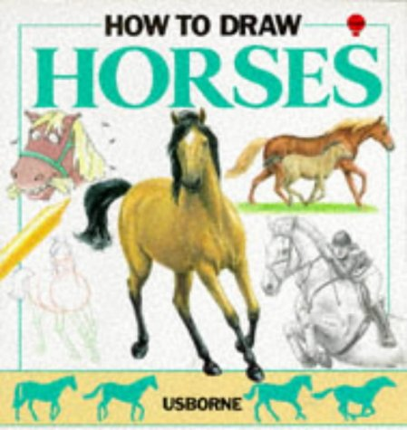 How to Draw Horses (Young Artist Series)
