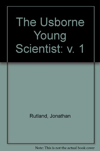 9780746010389: Usborne Young Scientist: v. 1 (Young Scientist Series)