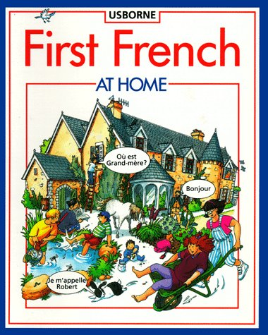 9780746010495: First French at Home (Usborne First Languages)