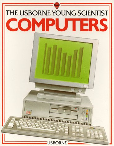 9780746010556: Computers (Young Scientist Series)