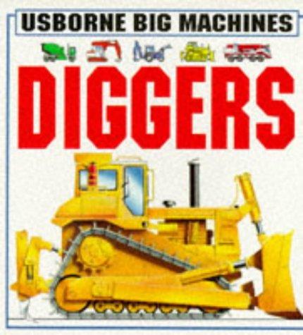9780746010969: Diggers (Usborne Big Machines)