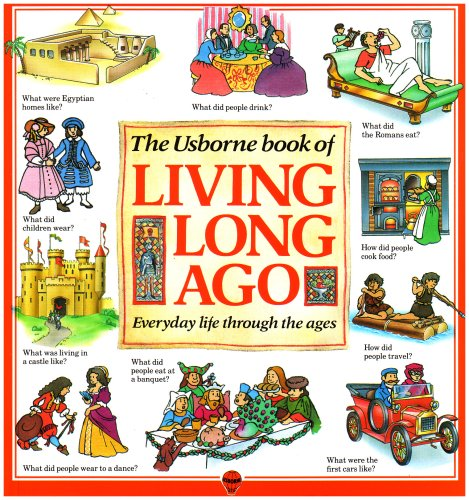 """9780746011096: Living Long Ago: """"Clothes and Fashion"""", """"Travel and Transport"""", """"Food and Eating"""" and """"Houses and Homes"""" (Usborne Explainers)"""