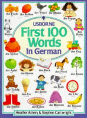 9780746011751: First 100 Words in German (First Hundred Words) (Usborne First Hundred Words)