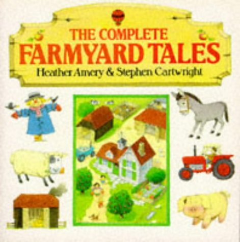9780746012635: Complete Farmyard Tales