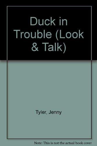 9780746012772: Duck in Trouble (Usborne Look & Talk)
