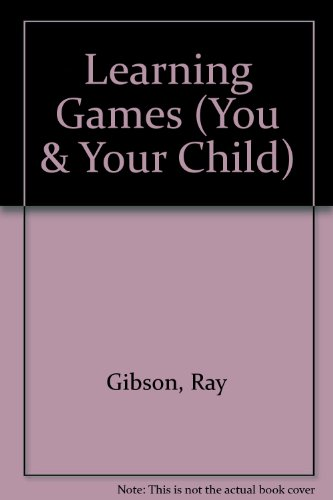 9780746012970: Learning Games (You & Your Child)