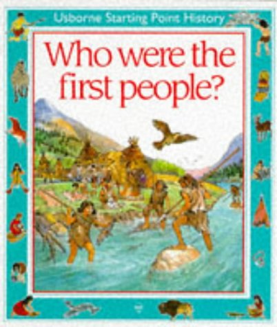 9780746013434: Who Were the First People? (Starting Point)