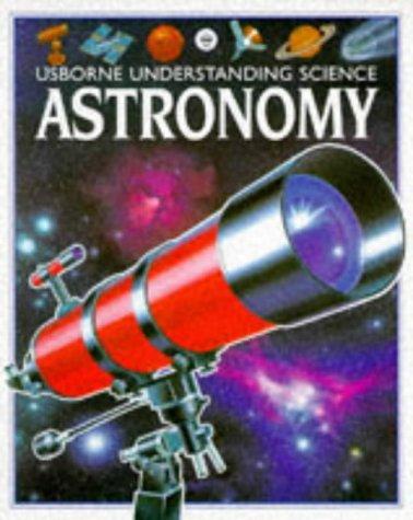 9780746013618: Astronomy (Understanding Science Series)
