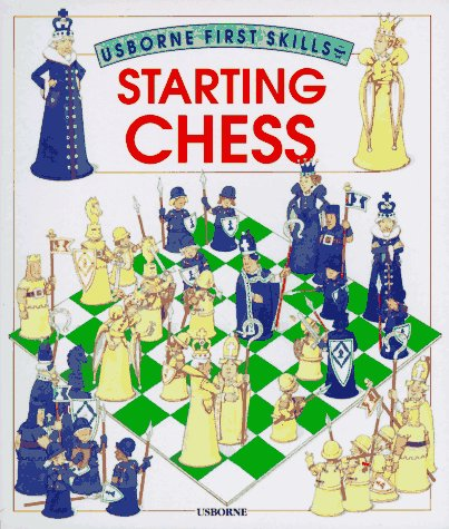 9780746013861: Starting Chess (Usborne First Skills)