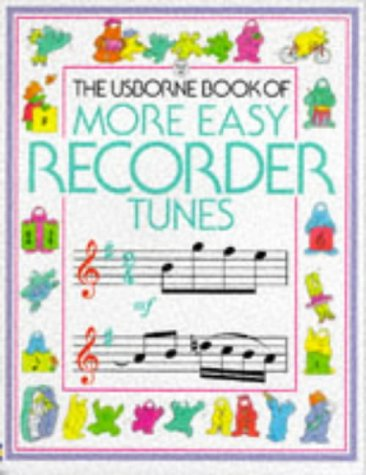 9780746013939: The Usborne Book of More Easy Recorder Tunes (Tunebooks)