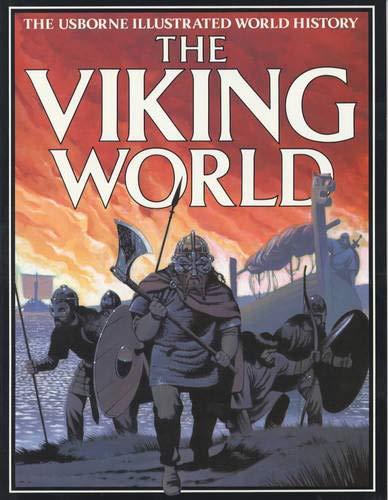9780746013984: The Viking World (Usborne Illustrated World History)
