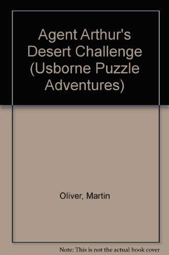 9780746014073: Agent Arthur's Desert Challenge (Usborne Puzzle Adventures)