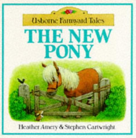 9780746014141: New Pony (Farmyard Tales Readers)
