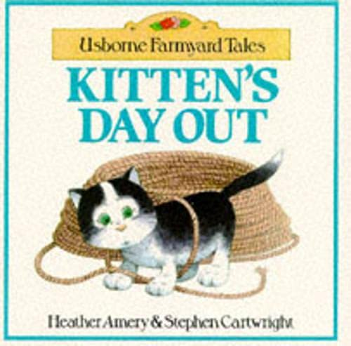 9780746014158: Kitten's Day Out (Usborne Farmyard Tales Readers)