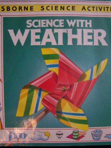 9780746014219: Science With Weather (Usborne Science Activities)