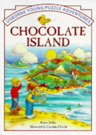 Chocolate Island (Usborne Young Puzzle Adventures S.): Waters, Gaby